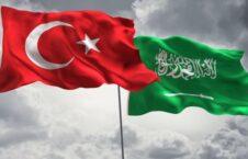 ترکیه عربستان 226x145 - ترکیه در آرزوی بهبود روابط با عربستان سعودی